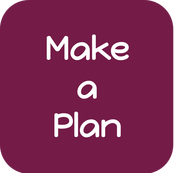 Make a Plan - click here to see how